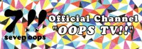 Official Channel OOPS TV!